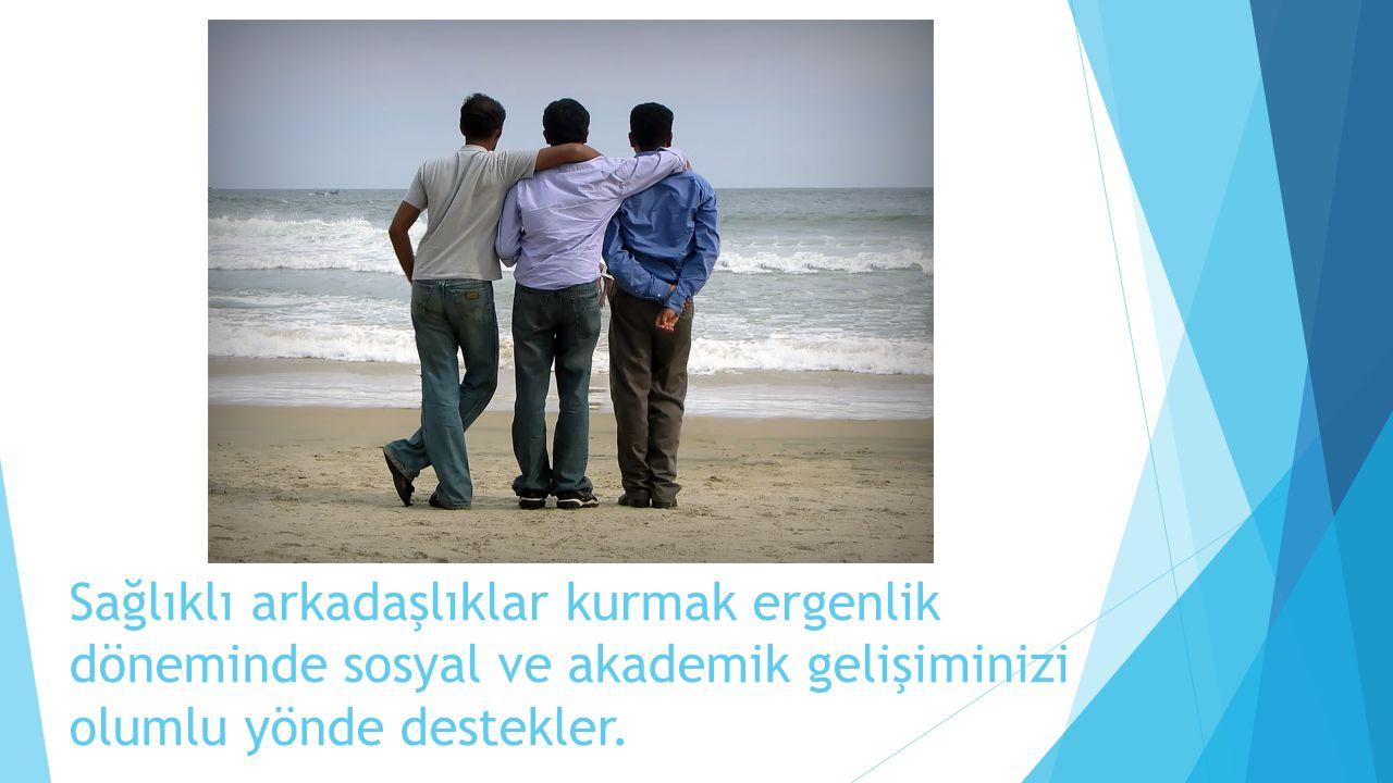 Sağlıklı arkadaşlıklar kurmak ergenlik döneminde sosyal ve akademik gelişiminizi olumlu yönde destekler.