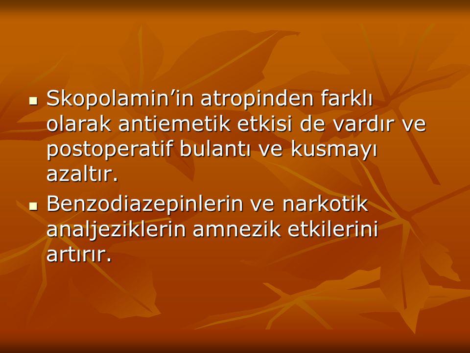 Skopolamin'in atropinden farklı olarak antiemetik etkisi de vardır ve postoperatif bulantı ve kusmayı azaltır. Skopolamin'in atropinden farklı olarak