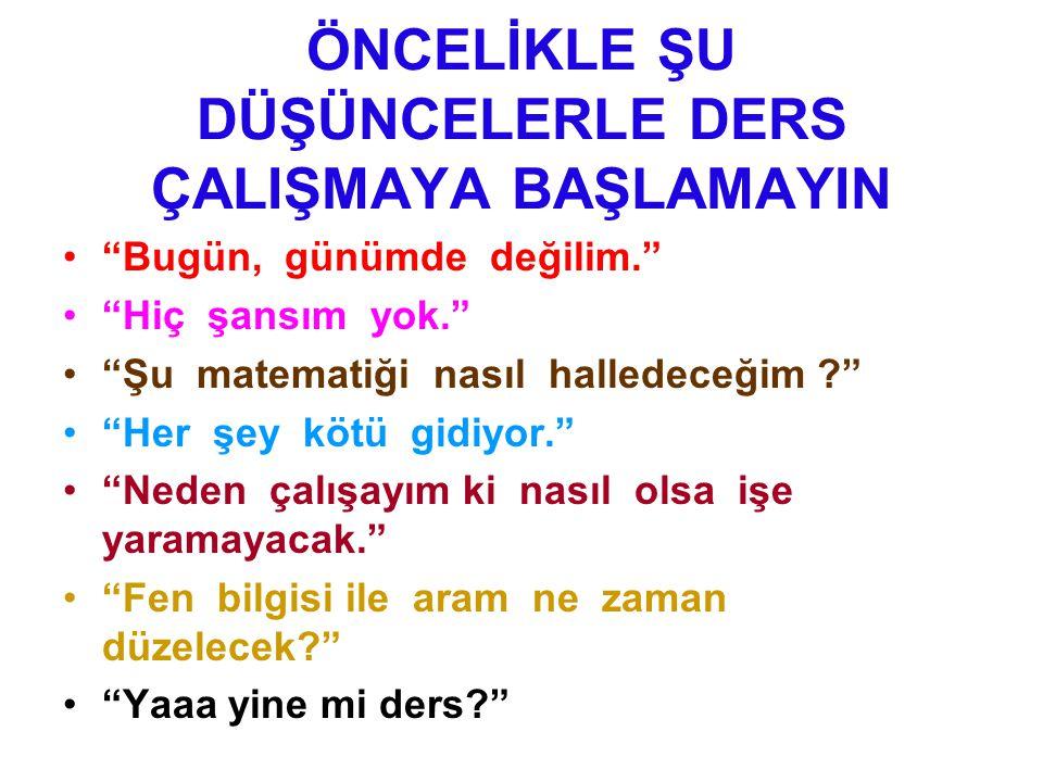 UNUTMAYI ÖNLEMEK İÇİN!!.