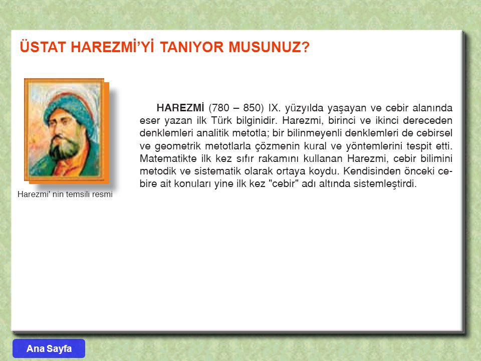 ÜSTAT HAREZMİ'Yİ TANIYOR MUSUNUZ? Ana Sayfa