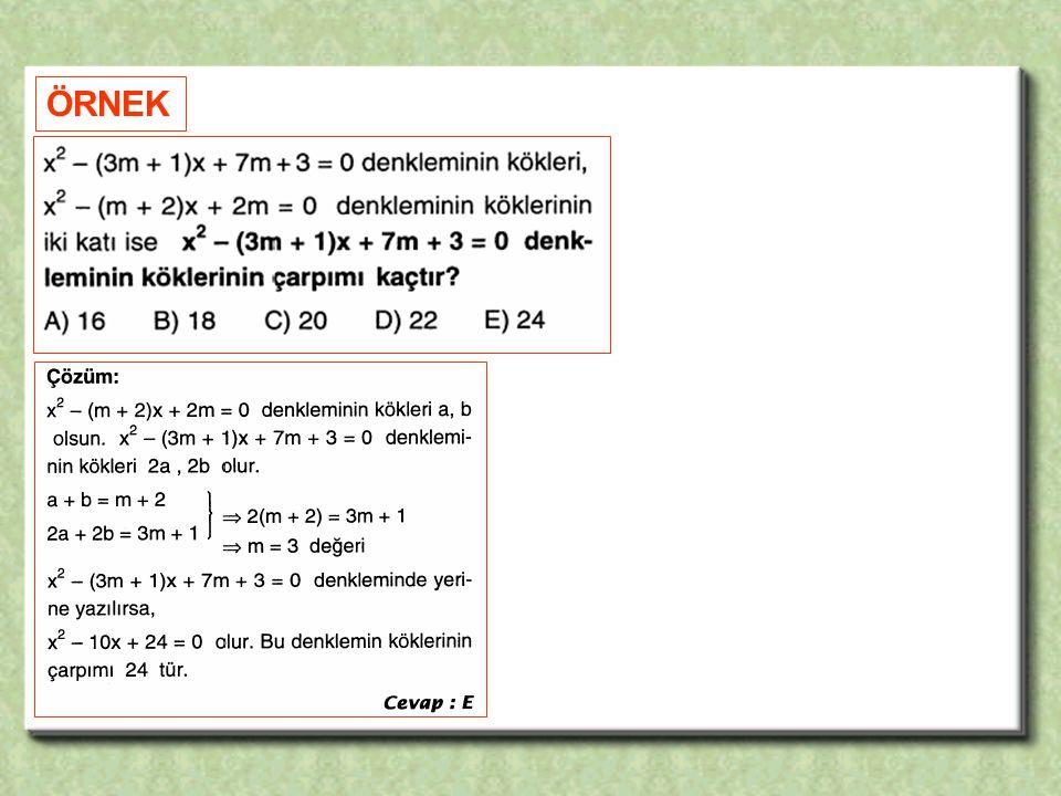 KÖKLERİ VERİLEN İKİNCİ DERECEDEN BİR BİLİNMEYENLİ DENKLEMİ KURMA Kökleri x 1, x 2 olan ikinci dereceden bir bilinmeyenli denklemler, ( x – x 1 )(x – x 2 ) = 0 biçimimdedir.