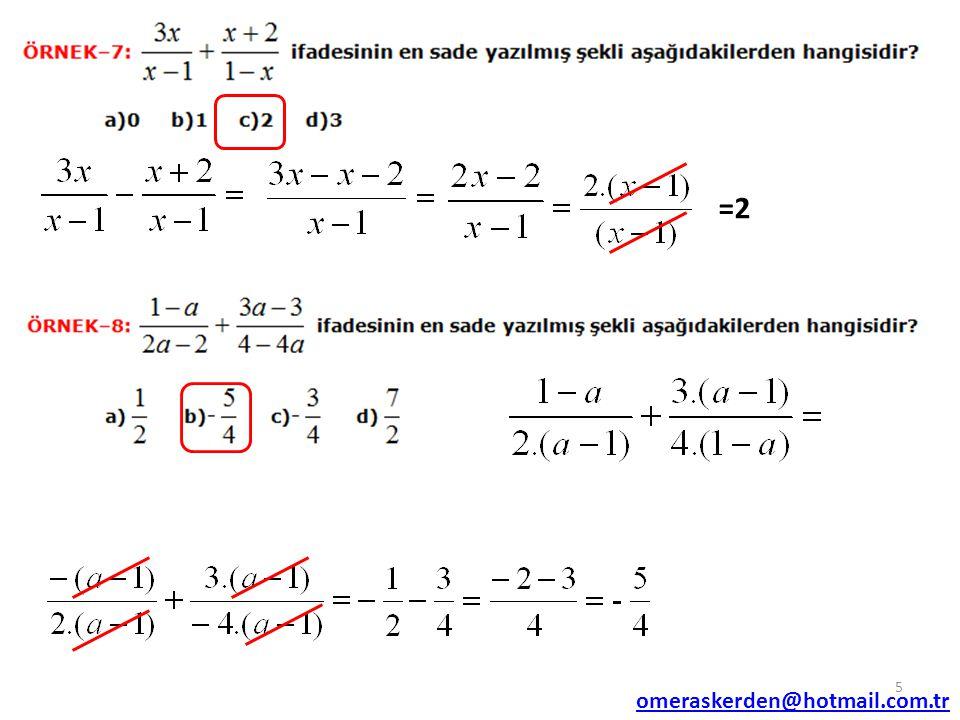 =(x+2) = -1 6 omeraskerden@hotmail.com.tr