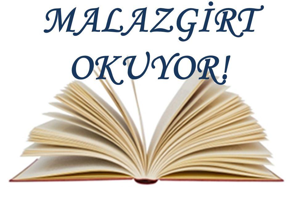 KAMPANYAMIZIN BAŞLAMASI Kampanyamız 07.11.2013 Perşembe günü saat 10.00' da Kaymakamımız ve İlçe Milli Eğitim Müdürümüzün de katılımıyla 'Malazgirt Meydanı'nda gerçekleştirilecek olan kitap okuma etkinliği ile başlayacaktır.