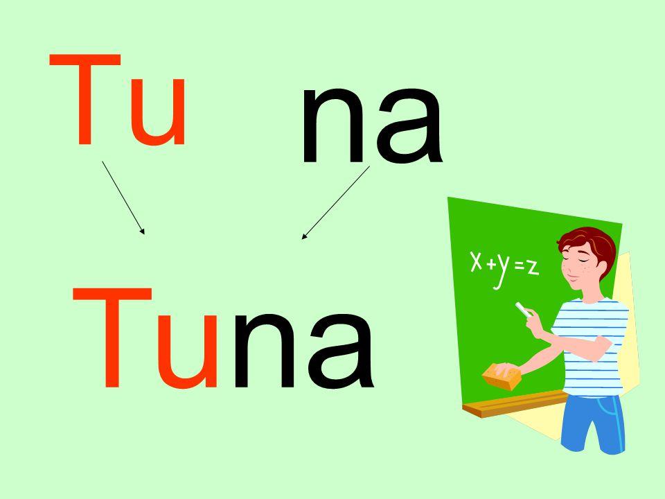 Tu na Tuna
