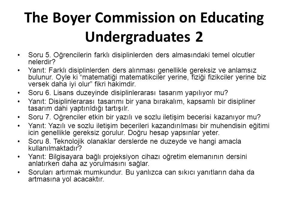 The Boyer Commission on Educating Undergraduates 2 Soru 5.