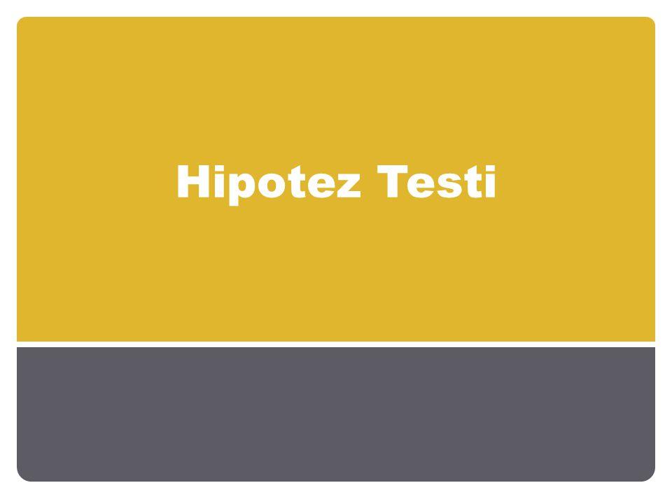 Hipotez Testi
