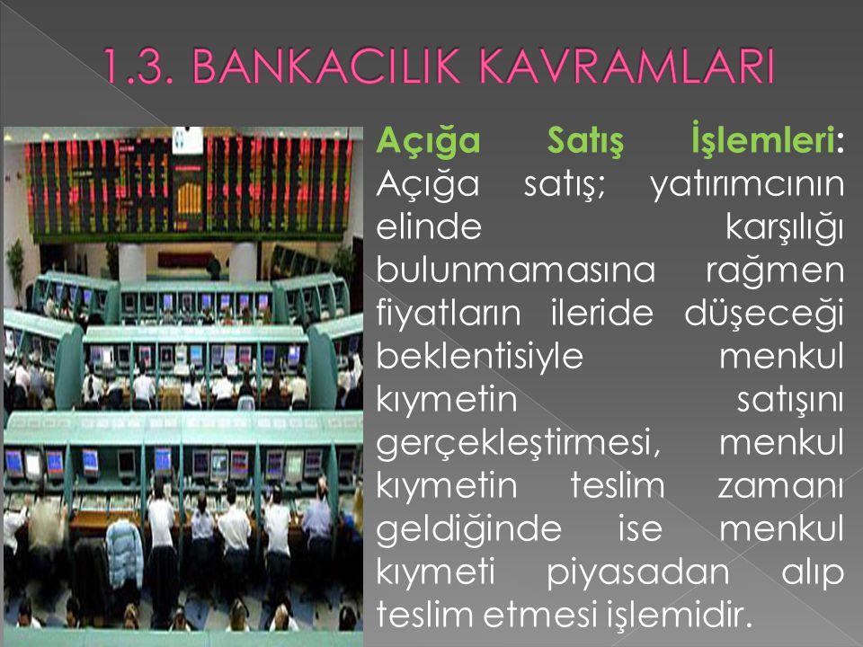  Revalüasyon: Ulusal paranın yabancı paralar karşısındaki değerinin artmasını ifade eder.