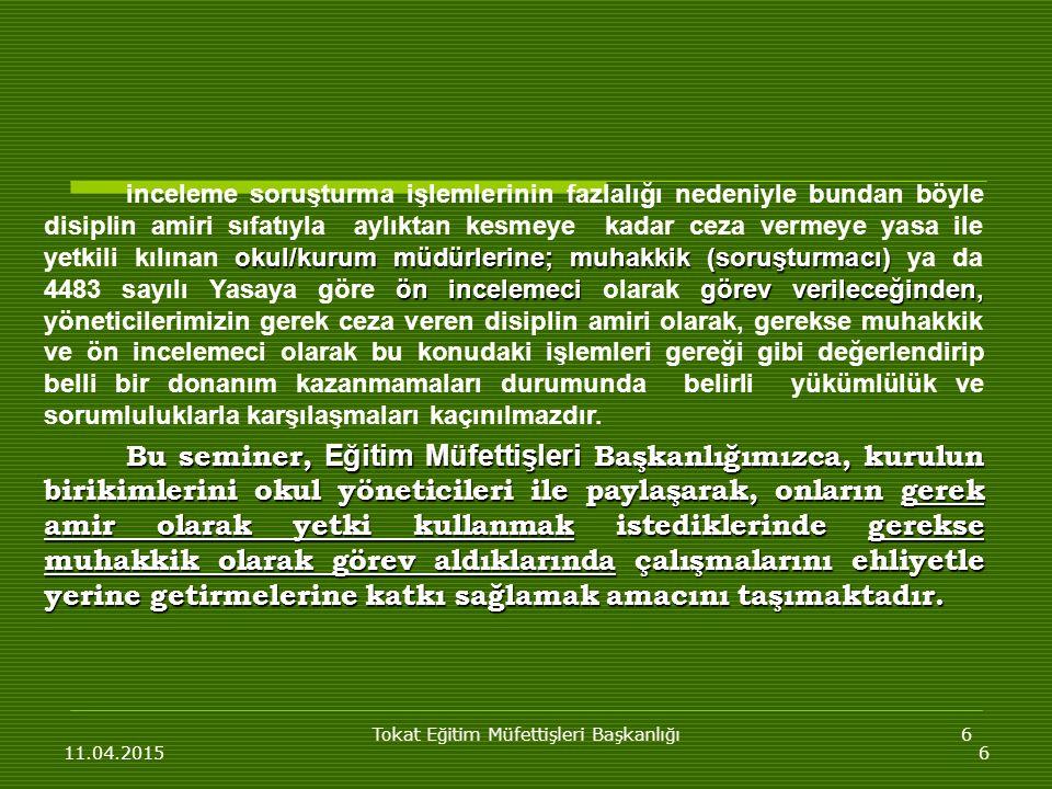 Tokat Eğitim Müfettişleri Başkanlığı17 11.04.201517 3.