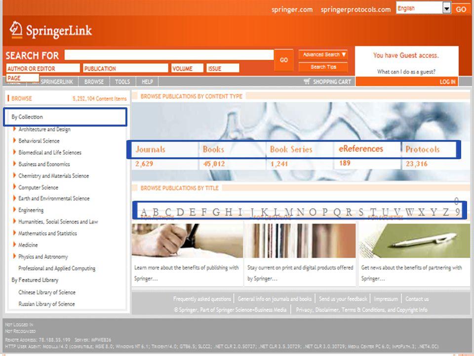 3 milyon'dan fazla görüntü, grafik, histogram, tablo ve diğer görsel meteryaller((51% Tıp/ Yaşam Bilimleri, 49% diğer disiplinler) Aşağıdaki Yüksek kalite ve saygınlığa sahip kaynaklardan: SpringerLink - Peer-review Dergi ve Kitaplar SpringerProtocols –Yaşam Bilimlerinde En Geniş Koleksiyon Springer Danışma Kaynakları- Ansiklopedi ve Elkitapları images.MD - Güncel Tıpta 50,000'nin üzerinde görüntü LLC Grubuna ait görsel atlaslar.