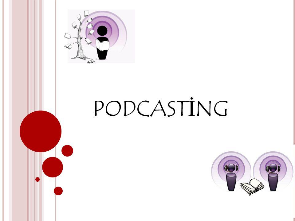 Podcast (oynatıcı yayın aboneliği) nedir.