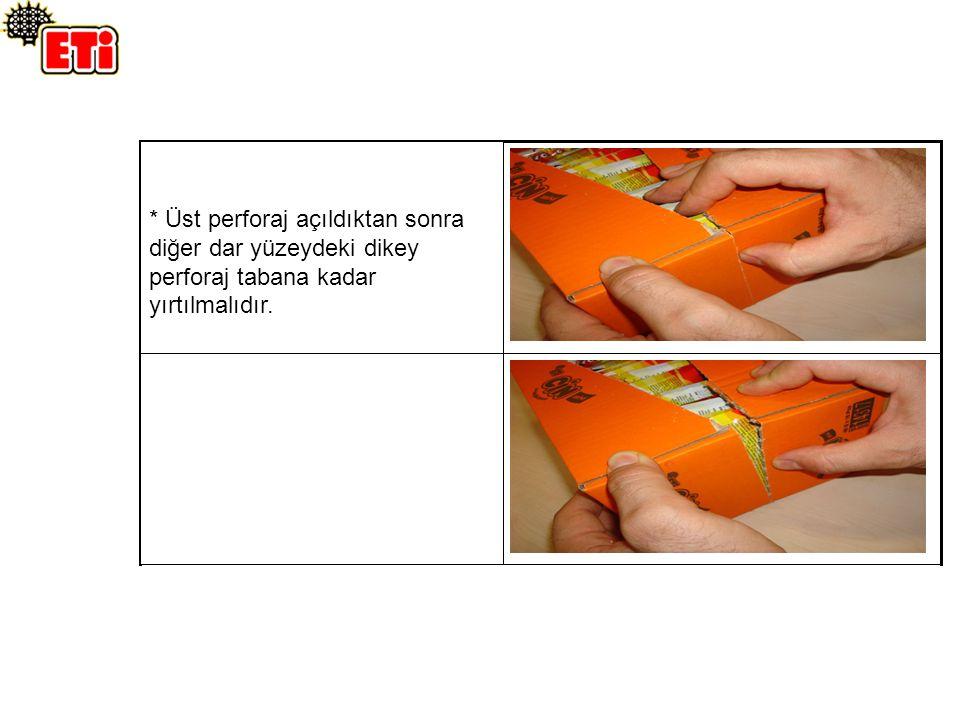 * Üst perforaj açıldıktan sonra diğer dar yüzeydeki dikey perforaj tabana kadar yırtılmalıdır.