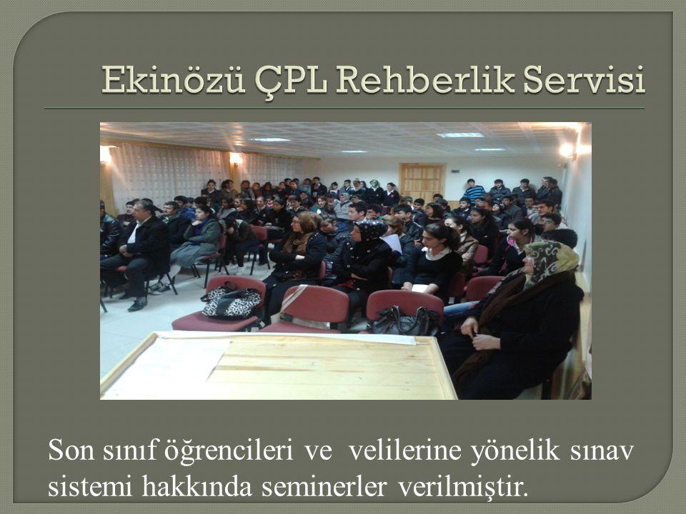 Son sınıf öğrencileri ve velilerine yönelik sınav sistemi hakkında seminerler verilmiştir.