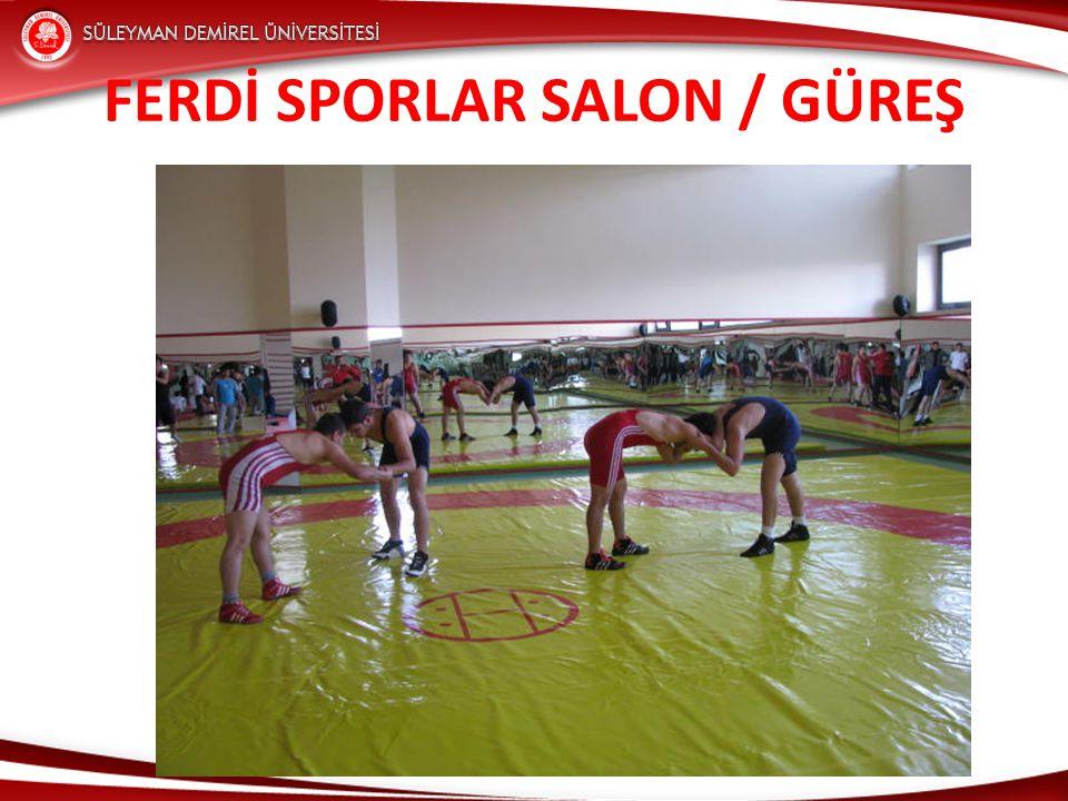 FERDİ SPORLAR SALON / GÜREŞ