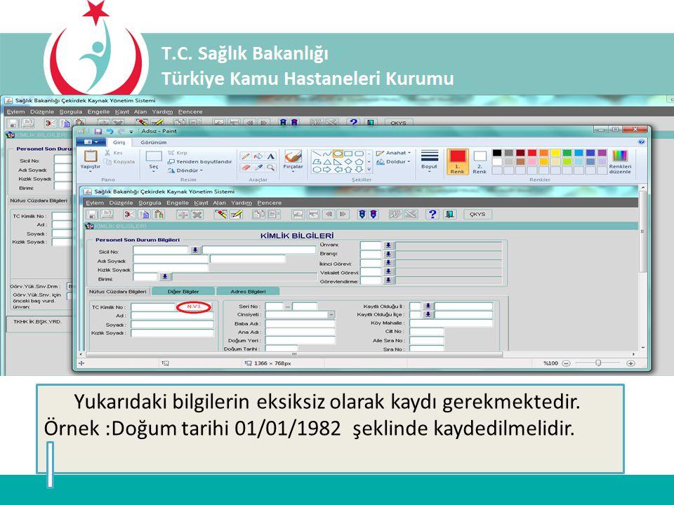 Personel kimlik bilgilerinin; ÇKYS-İKYS sicil ana menüsü altında yer alan kimlik bilgileri bölümünden NVİ nüfus kayıt sisteminden aktarılması gerekmektedir.