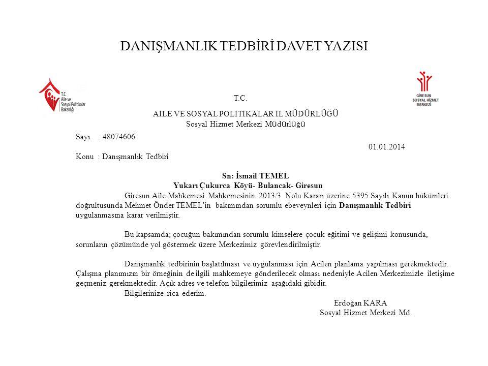 DANIŞMANLIK TEDBİRİ DAVET YAZISI T.C.