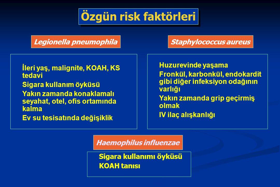 Özgün risk faktörleri Staphylococcus aureus Huzurevinde yaşama Fronkül, karbonkül, endokardit gibi diğer infeksiyon odağının varlığı Yakın zamanda gri