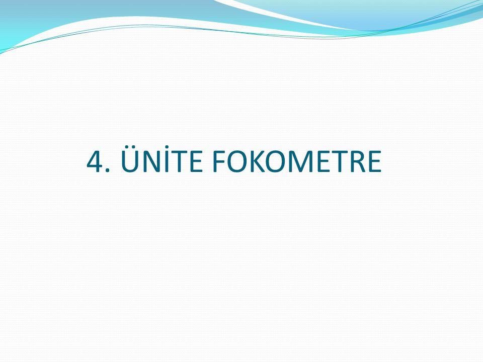 4. ÜNİTE FOKOMETRE
