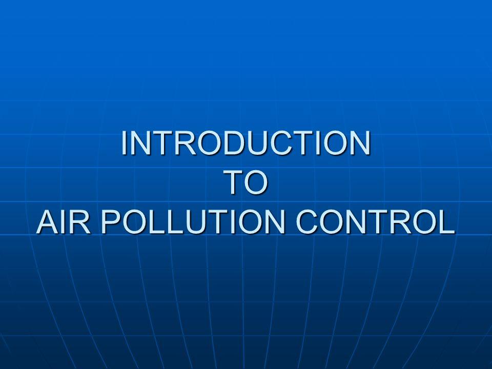 Ref: Air Pollution control hand book, 2002