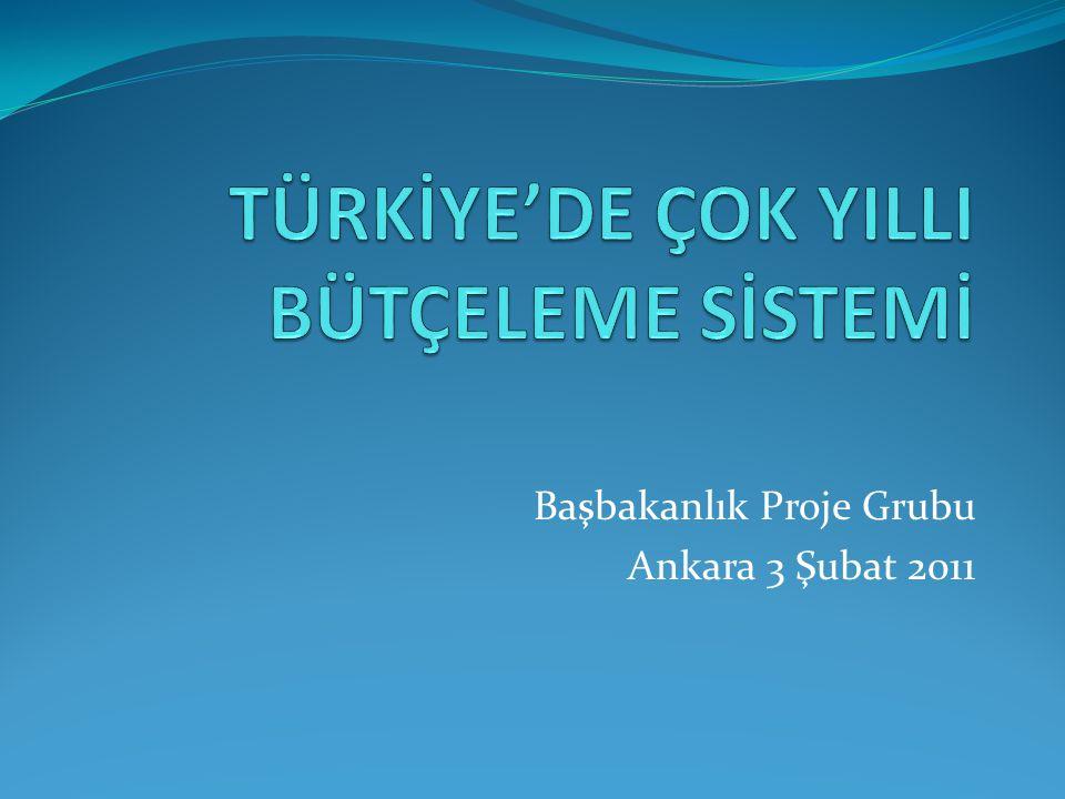 Başbakanlık Proje Grubu Ankara 3 Şubat 2011