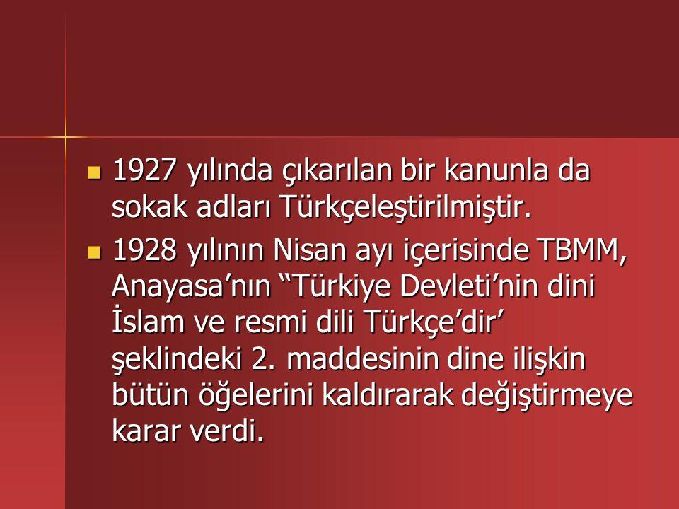 Meclis, bu Batılılaşma ve laikleşme siyasetine devam ederek 1 Haziran 1928 de uluslararası sayı birimlerine geçti.