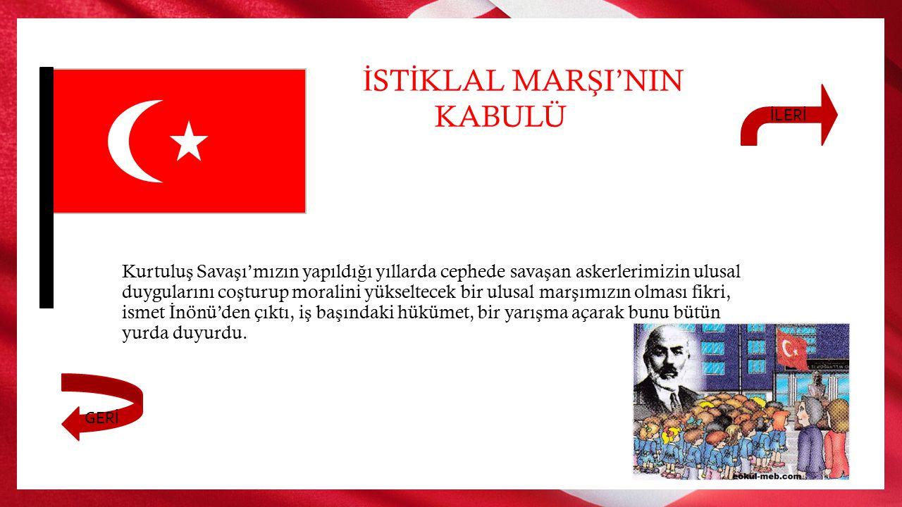 Ulusal mar ş kavramı ilk olarak Avrupa ülkeleri arasında ortaya çıktı. Avrupa'daki birçok ülkenin ulusal mar ş ı varken, Osmanlı Devleti'nin ulusal m