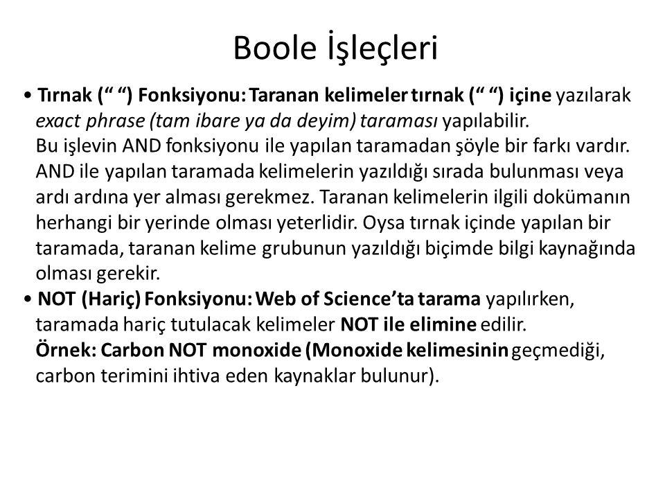 Boole İşleçleri Erişilenlerde aranan tüm terimler olmak zorunda.