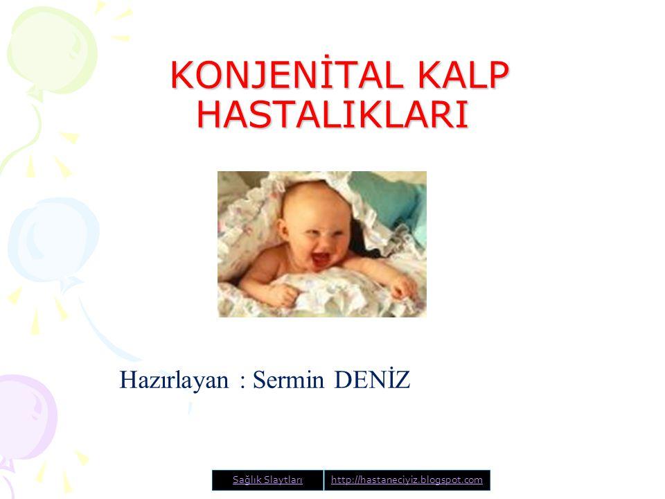 Genellikle erken bebeklik döneminde ameliyat edilmesi gerekir.