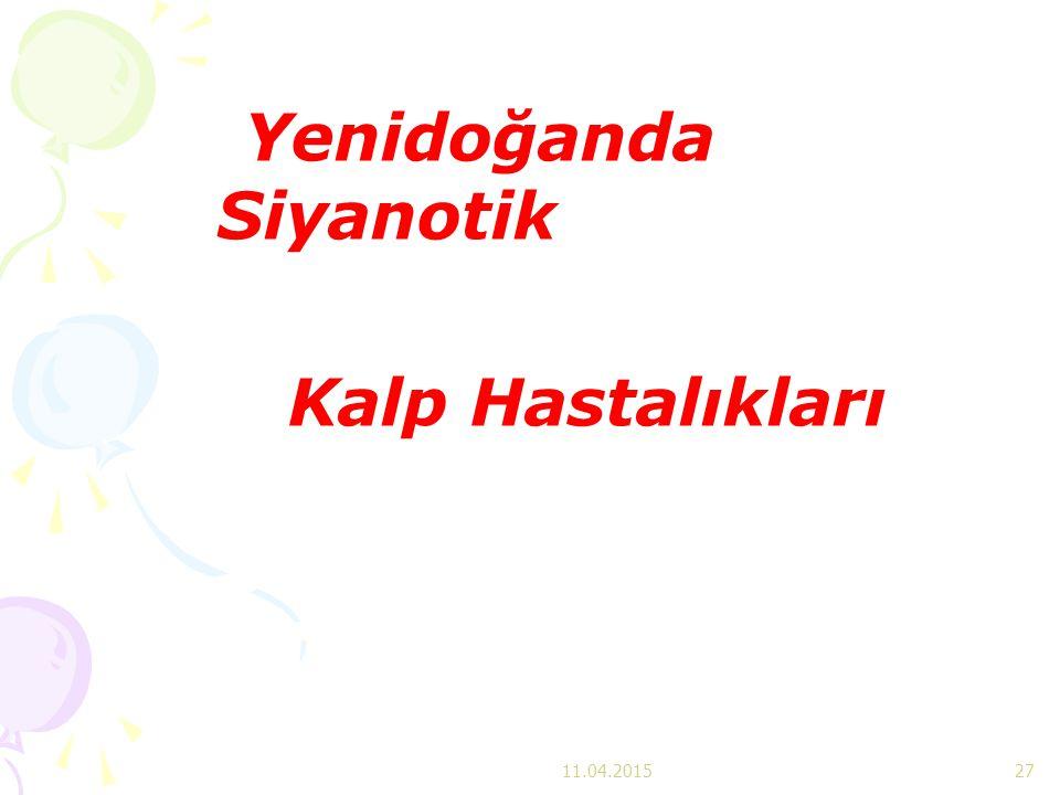 Yenidoğanda Siyanotik Kalp Hastalıkları 11.04.201527