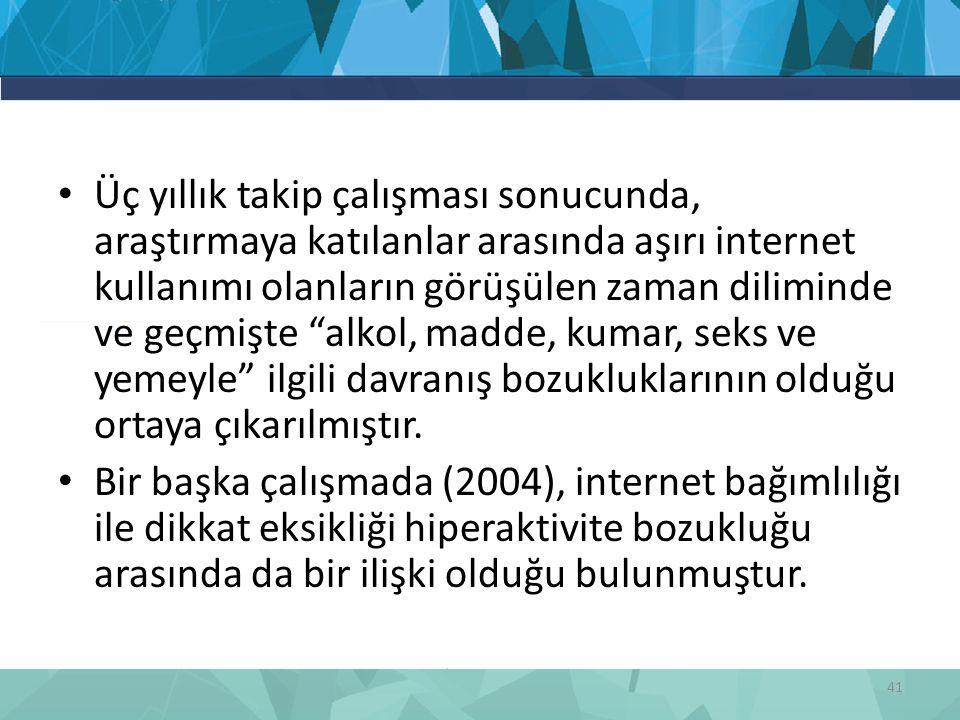 """Üç yıllık takip çalışması sonucunda, araştırmaya katılanlar arasında aşırı internet kullanımı olanların görüşülen zaman diliminde ve geçmişte """"alkol,"""