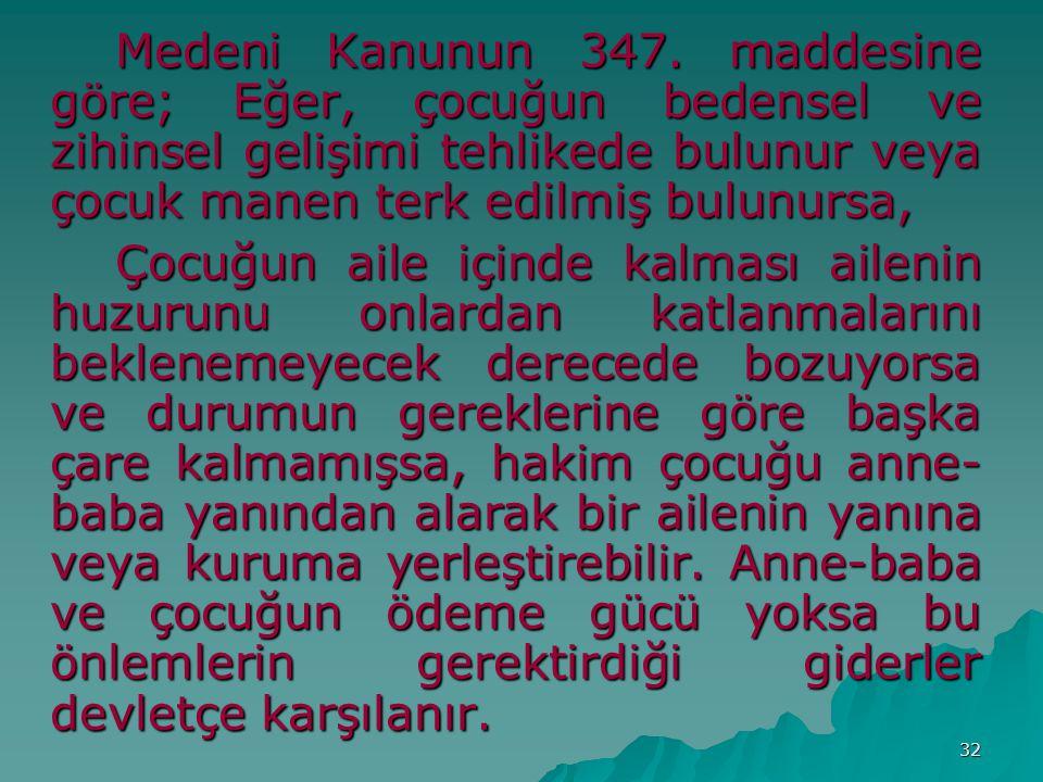 32 Medeni Kanunun 347.