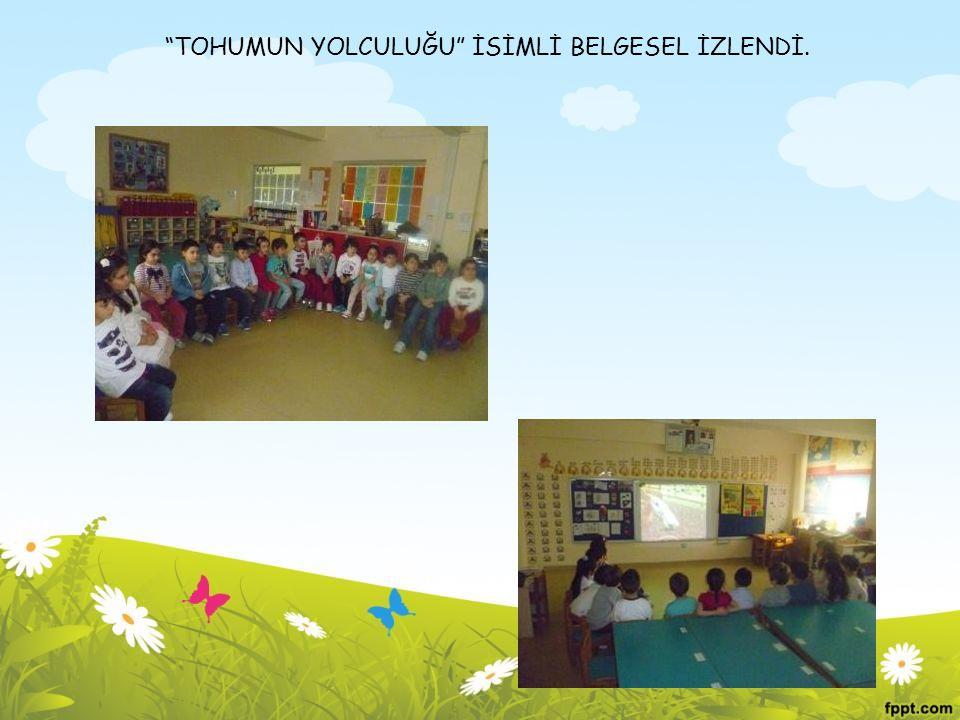 """""""TOHUMUN YOLCULUĞU"""" İSİMLİ BELGESEL İZLENDİ."""