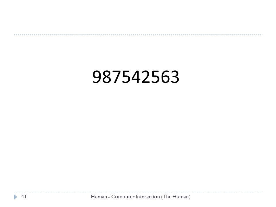 987542563 Human - Computer Interaction (The Human)41