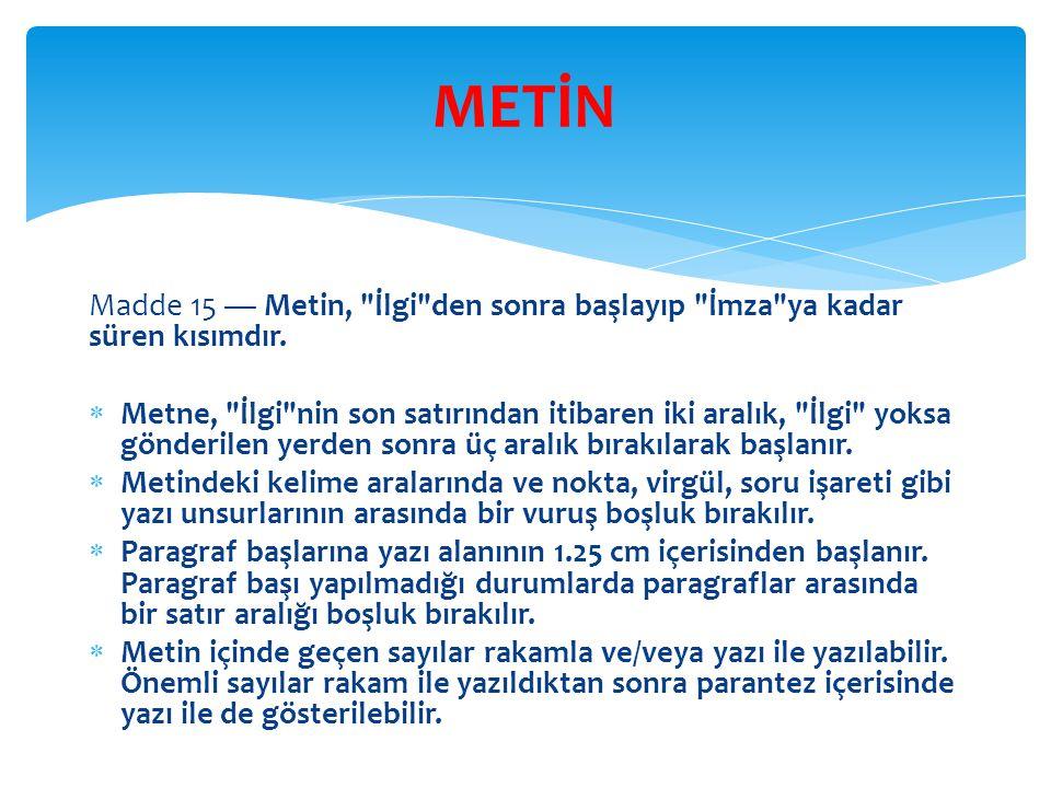 Madde 15 — Metin,
