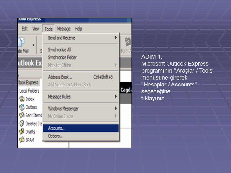 ADIM 1: Microsoft Outlook Express programının