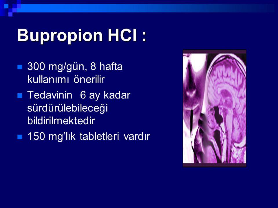300 mg/gün, 8 hafta kullanımı önerilir Tedavinin 6 ay kadar sürdürülebileceği bildirilmektedir 150 mg'lık tabletleri vardır
