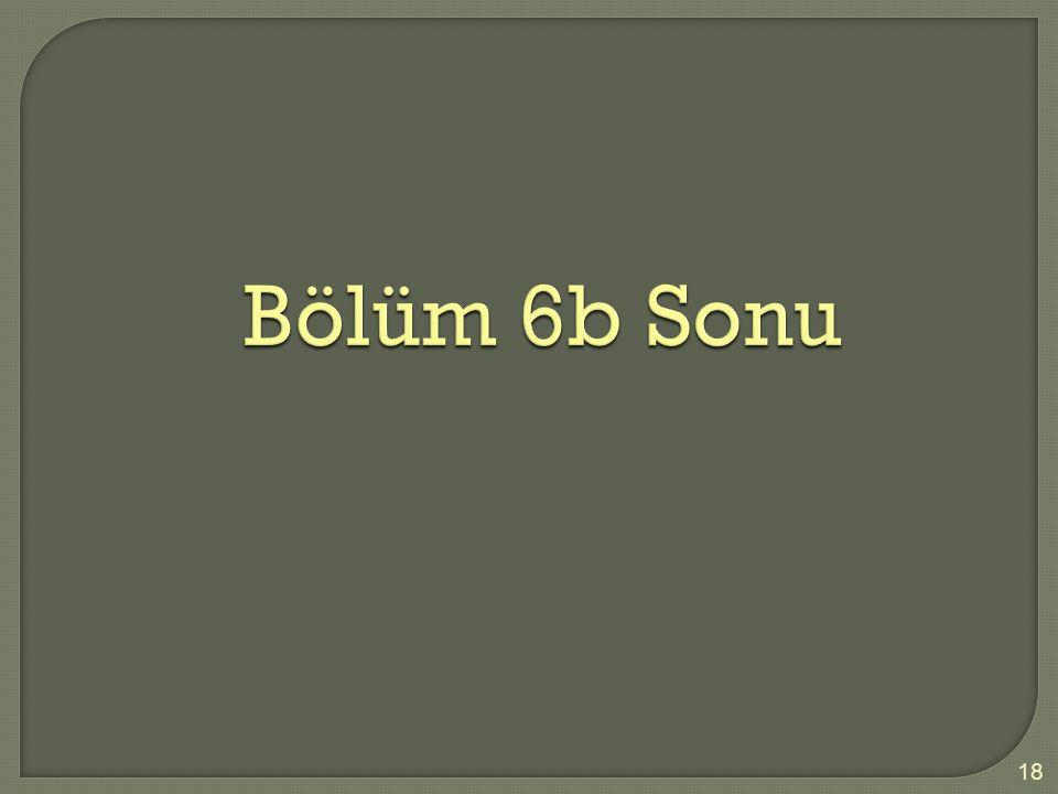 Bölüm 6b Sonu 18