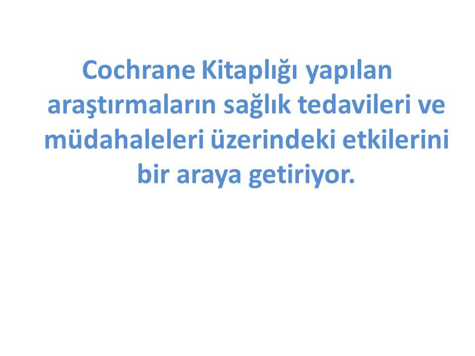 Cochrane Kitaplığı Nedir.