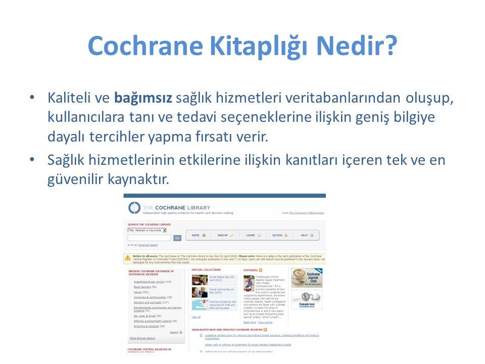 Cochrane Kitaplığı neler içerir.