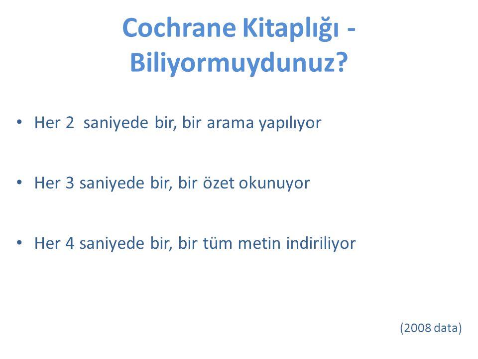Cochrane Kitaplığı - Biliyormuydunuz.