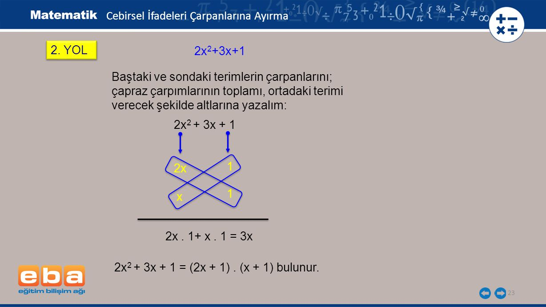 23 2x 2 + 3x + 1 2.