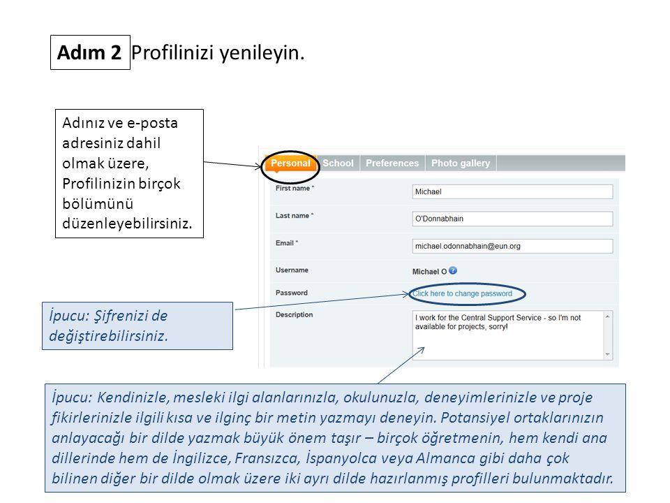Adım 2 Profilinizi yenileyin. Adınız ve e-posta adresiniz dahil olmak üzere, Profilinizin birçok bölümünü düzenleyebilirsiniz. İpucu: Şifrenizi de değ