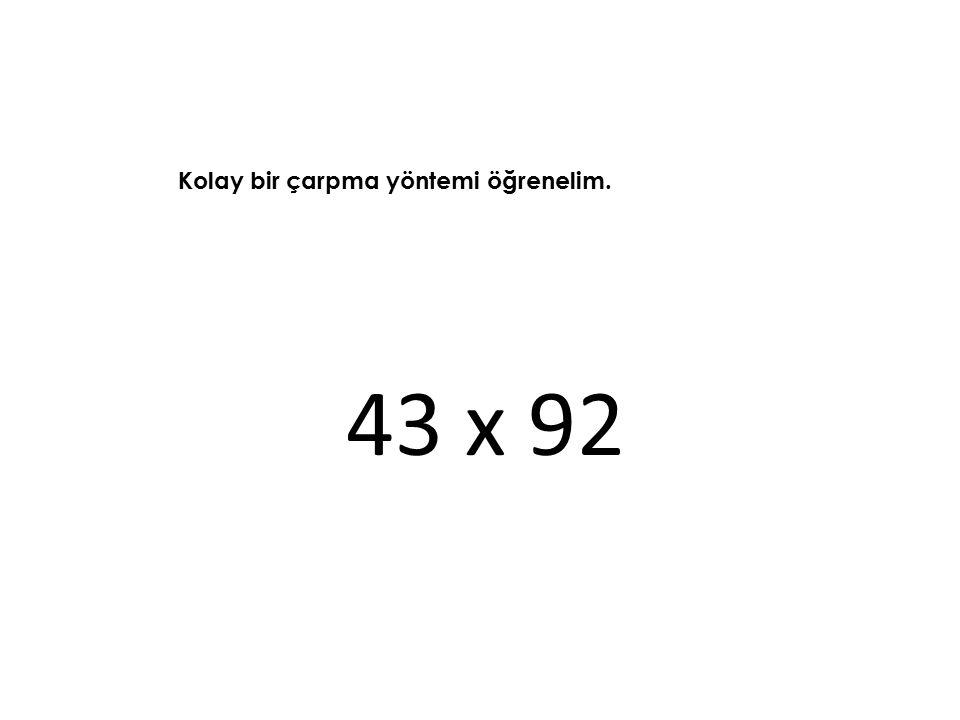 43 x 92 Kolay bir çarpma yöntemi öğrenelim.