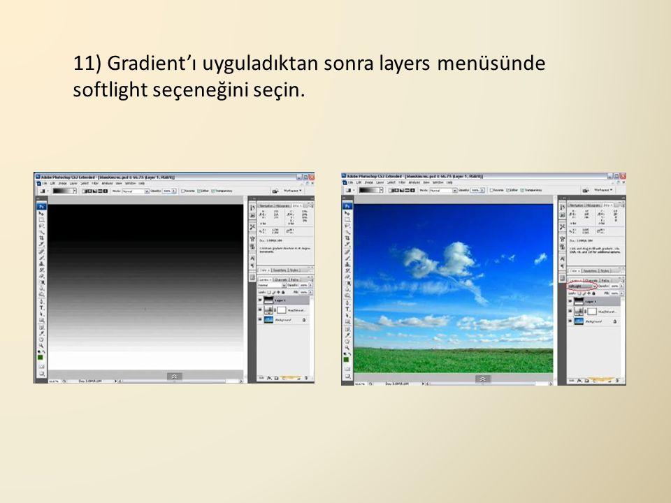 11) Gradient'ı uyguladıktan sonra layers menüsünde softlight seçeneğini seçin.