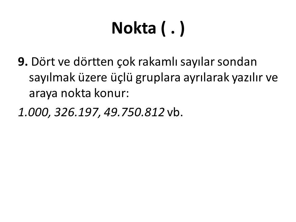 Nokta (.) 9.