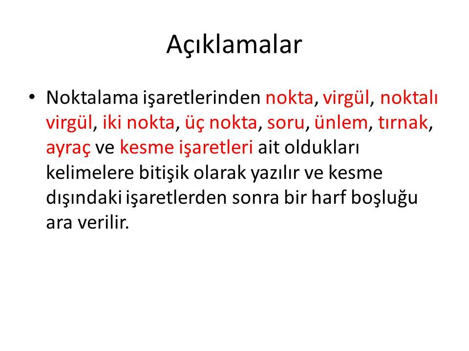 Nokta (.) 1.Cümlenin sonuna konur: Türk Dil Kurumu, 1932 yılında kurulmuştur.