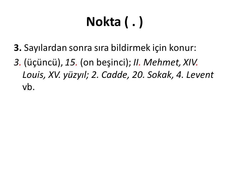 Nokta (.) 4.