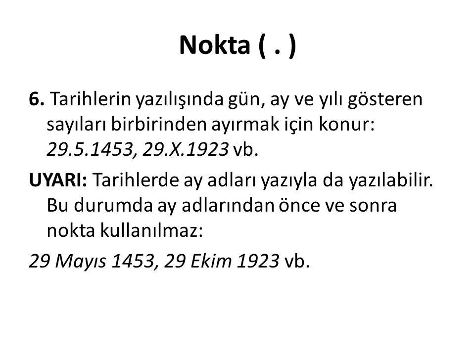 Nokta (.) 6.