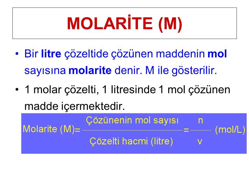 Bir litre çözeltide çözünen maddenin mol sayısına molarite denir. M ile gösterilir. 1 molar çözelti, 1 litresinde 1 mol çözünen madde içermektedir. MO