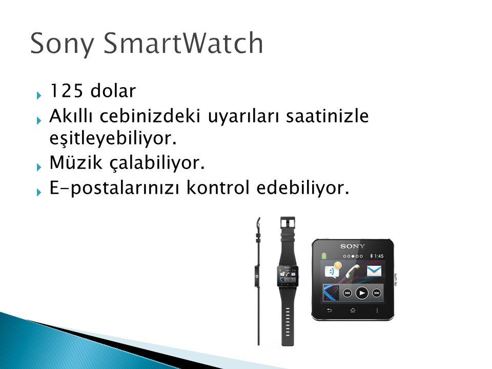  125 dolar  Akıllı cebinizdeki uyarıları saatinizle eşitleyebiliyor.