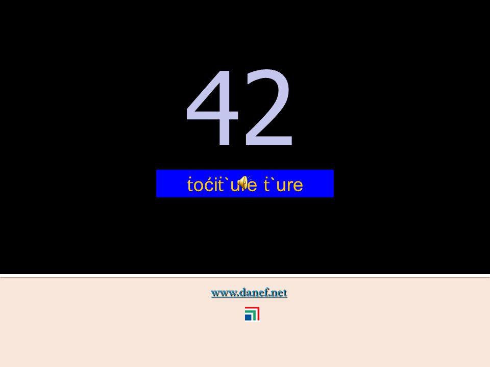 www.danef.net 41 41 ṫ oći ṫ `ure zıre
